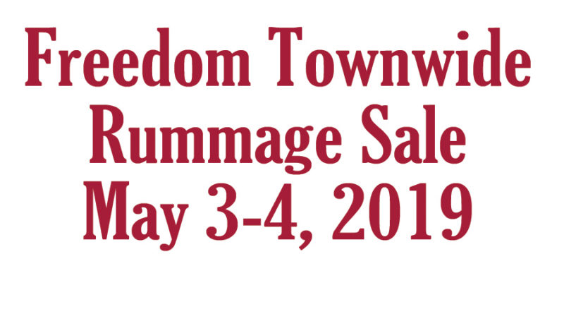 Freedom Townwide Rummage Sales May 3-4, 2019 – Freedom Pursuit